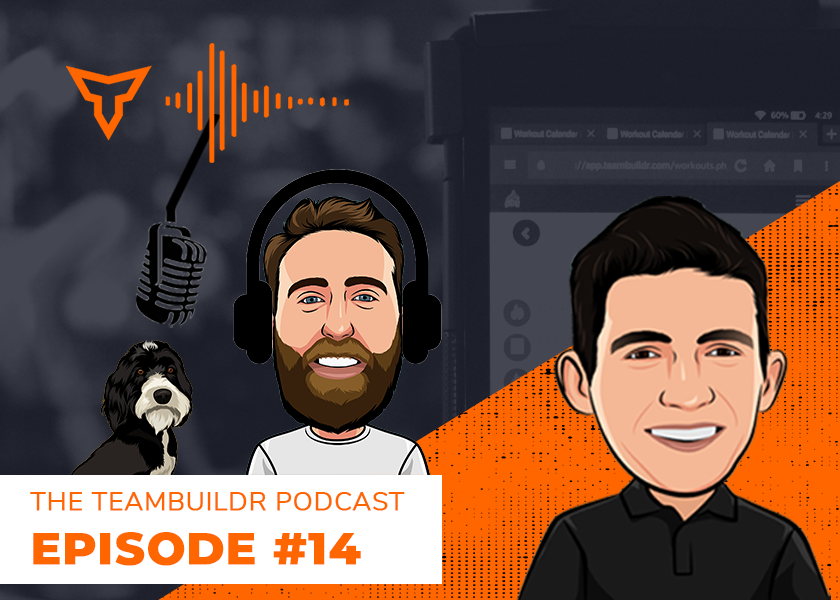 Episode #14: Reflecting on 2020 with TeamBuildr Co-Founders Hewitt & James